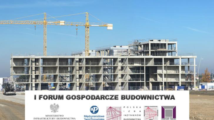 I Forum Gospodarcze Budownictwa i Architektury