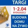"""TARGI z """"USTERKĄ"""" ! Targi Budownictwa w Bydgoszczy – 1-2 kwietnia"""